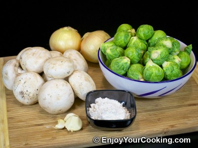 Brussel Sprouts with Mushrooms and Onions Recipe: Step 1